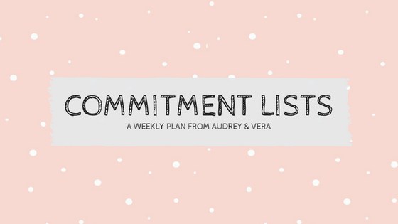 START A COMMITMENT LIST NOW