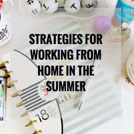 Strategies for Working from Home